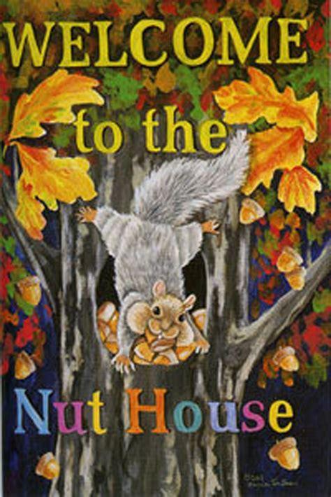 welcome to the nut house welcome to the nut house house flag squirrels fall leaves acorns 28 quot x 40 quot ebay