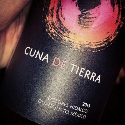 cuna de tierra cuna de tierra tinto 2013 wine pinterest tierra