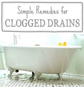 Natural Way To Unclog Bathtub Drain Simple Remedies For Clogged Drains Simple For The And
