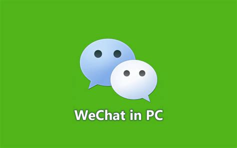 wechat for android wechat for pc for windows 10 8 1 8 7 laptop