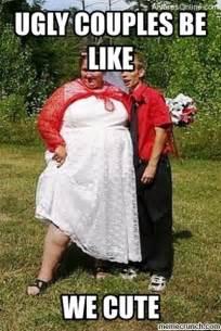 Couples Meme - ugly couple