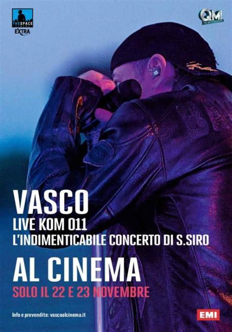 foto vasco live vasco live kom 011 la locandina 256298