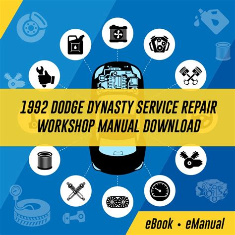 Dodge Dynasty Service Repair Workshop Manuals