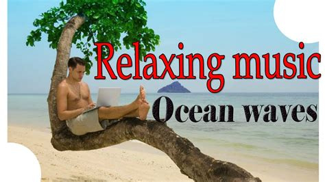 best music for relaxing relaxing music the best music for working studying
