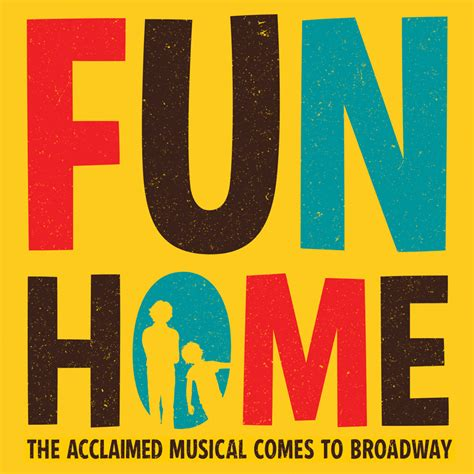 fun house musical broadway s quot fun home quot is the lesbian themed musical we ve been waiting for afterellen
