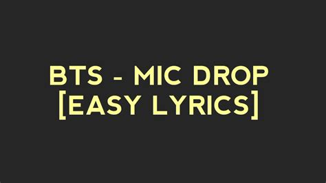 download mp3 bts mic drop bts mic drop easy lyrics youtube