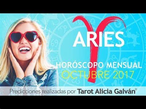predicciones aries 2016 alicia galvn hor 243 scopo mensual aries octubre 2017 alicia galv 225 n