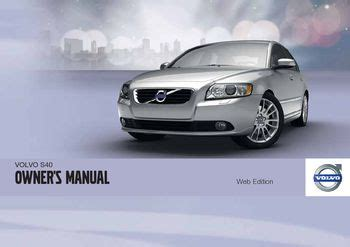 car owners manuals free downloads 2011 volvo xc70 security system download 2011 volvo s40 owner s manual pdf 294 pages