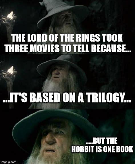 Lord Of The Rings Memes - confused gandalf meme imgflip