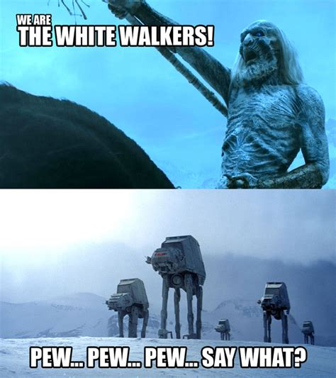 White Walkers Meme - star wars vs game of thrones meme war