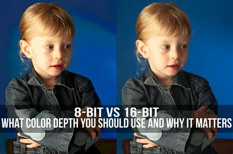 16 bit color 8 bit vs 16 bit what color depth you should use and why