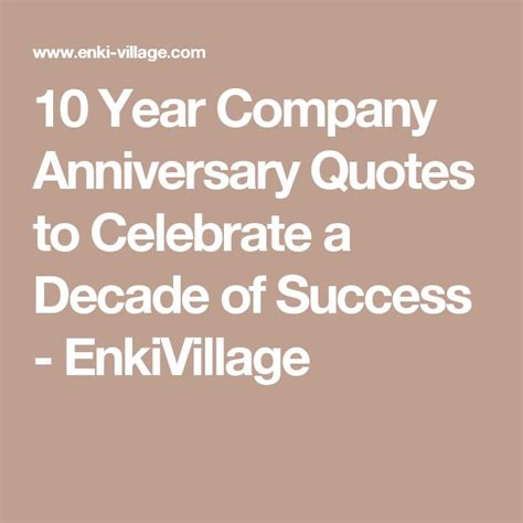 10 Year Anniversary Ideas For Business by Best 25 10 Year Anniversary Quotes Ideas On 3