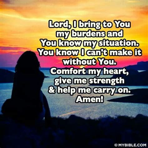 give me comfort lord i bring to you my burdens and you know my situation