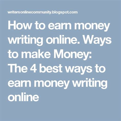 Ways To Make Money Writing Online - 258 best how to earn money writing online images on pinterest earn money online how