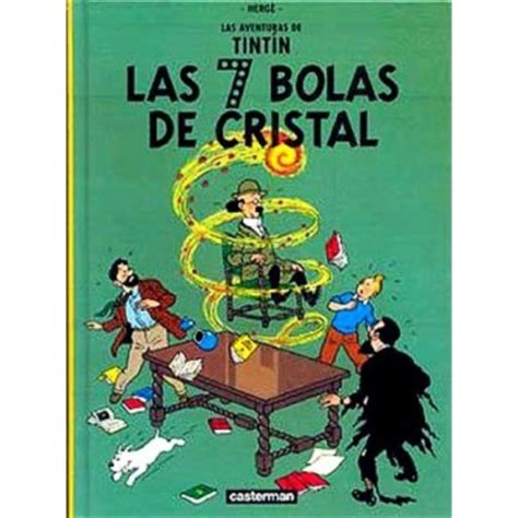 veneno de cristal spanish tintin las 7 bolas de cristal in spanish hardcover