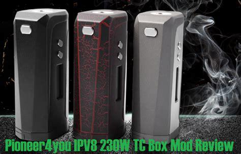 New Vape N Vaporizer Ipv8 Pioneer4u Ipv 8 Tc 230w Mod Authentic pioneer4you ipv8 230w tc box mod review spinfuel vape