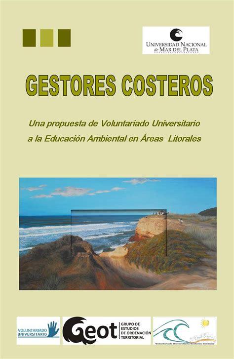 libro una propuesta sospechosa geoperspectivas geograf 205 a y educaci 211 n libro quot gestores costeros una propuesta de voluntariado