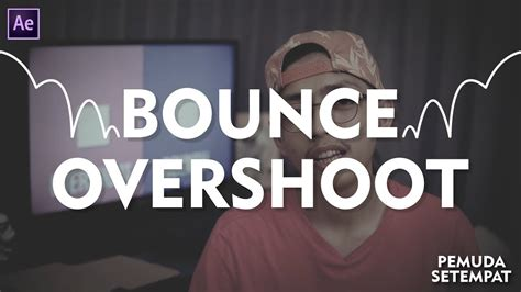 tutorial after effect bahasa indonesia after effect tutorial bounce overshoot expression