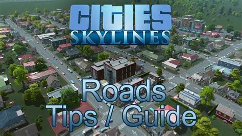 road layout guide cities skylines cities skylines roads tips guide doovi