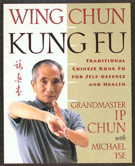 best wing chun book wing chun kung fu ip chun macmillan