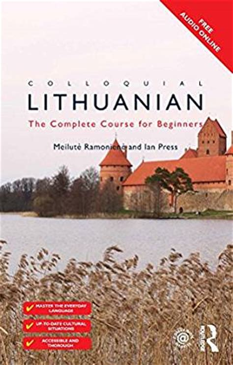 lithuanian lithuanian for beginners collection lithuanian in a week lithuanian phrases books lithuania travel lithuania travel baltic books colloquial lithuanian the complete course for beginners