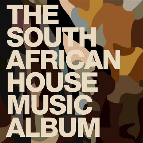 house music artist various artists the south african house music album traxsource