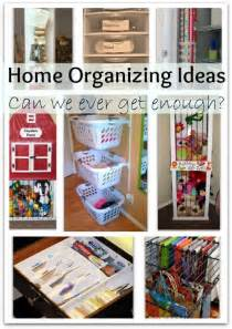 Home Storage Ideas Home Organizing Ideas Can We Ever Get Enough Of Them