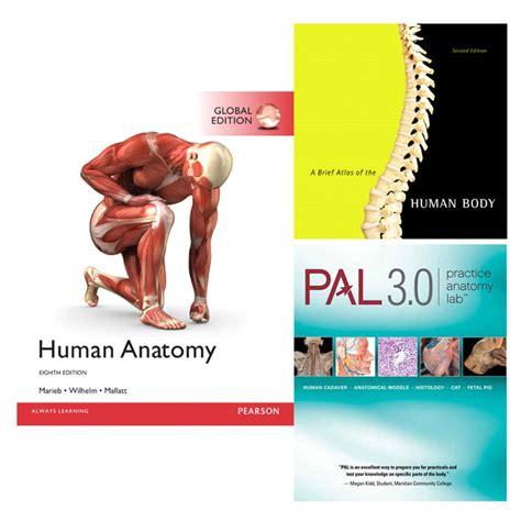 a brief atlas of the human body ebook human anatomy global edition practice anatomy lab 3 0