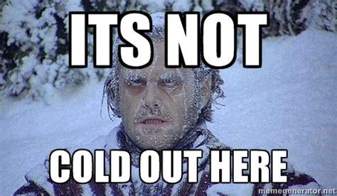 Freezing Meme - freezing meme www imgarcade com online image arcade