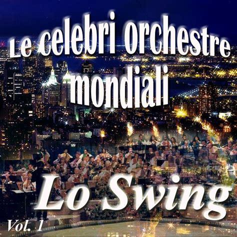 lo swing lo swing vol 1 nuova canaria