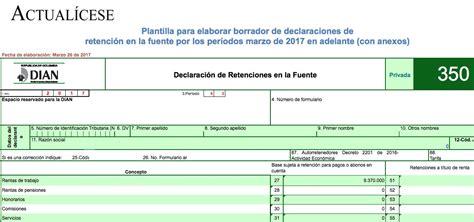 formato declaracion retenciones en la fuente 2015 oro plantilla para elaborar borrador de formulario 350