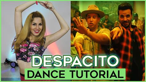 tutorial dance uza luis fonsi despacito ft daddy yankee dance tutoria