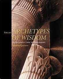 archetypes of wisdom an introduction to philosophy archetypes of wisdom introduction to philosophy douglas