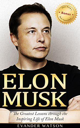 elon musk biography of the mastermind pdf elon musk the greatest lessons through the inspiring life