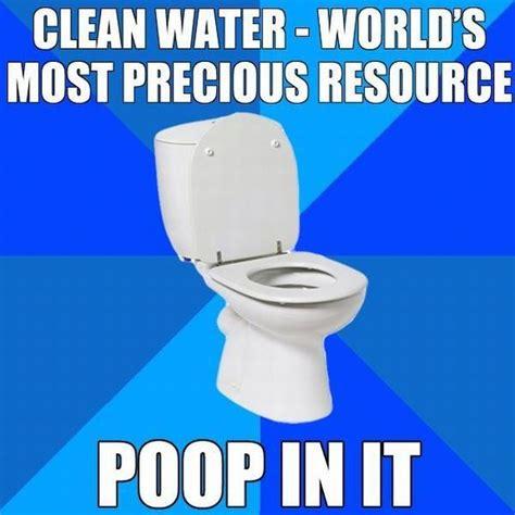 Funny Toilet Memes - clean water