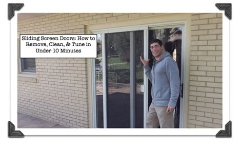 How To Remove A Sliding Patio Door Sliding Screen Doors How To Remove Clean Tune In 10 Minutes