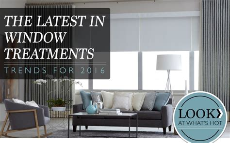 current window dressing trends window treatment trends for 2016