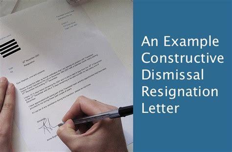 constructive dismissal resignation letter exle of resignation letter due to constructive