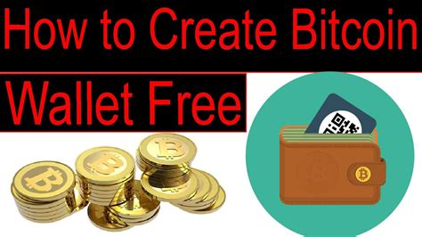 tutorial free bitcoin how to create bitcoin account free bitcoin wallets online