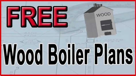 Free Home Design Visit by Free Wood Boiler Plans Free Outdoor Wood Burner Plans