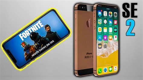 iphone d back iphone se 2 quot filtrado quot fortnite disponible para iphone neshudo