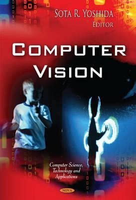 Computer Vision Models Learning And Inference Ebooke Book computer vision by sota r yoshida reviews description more isbn 9781612093994