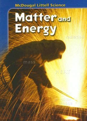 electricity and matter books matter and energy by mcdougal littell reviews
