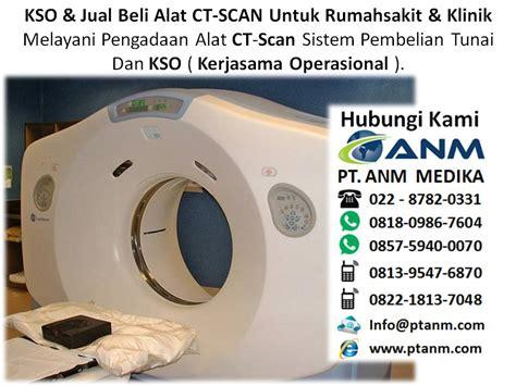 Alat Kesehatan Puskesmas alur bisnis rumah sakit kso jual beli alat ct scan