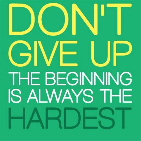 Dont Up The dont give up quotes sayings dont give up picture quotes