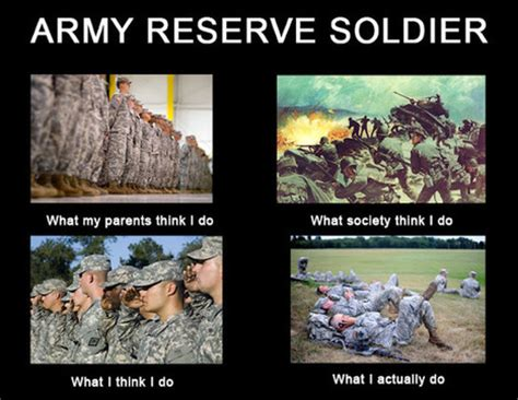 Army Reserve Meme - army reserve soldier in what i really do scoop it