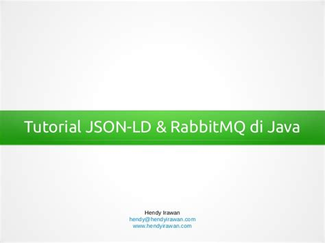 tutorial java json tutorial json ld dan rabbitmq di java