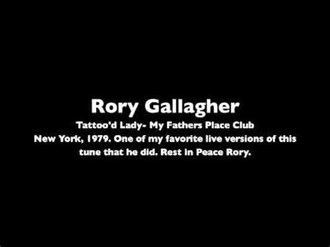 tattoo lady lyrics rory gallagher tattoo d lady live rory gallagher 1979 my fathers place