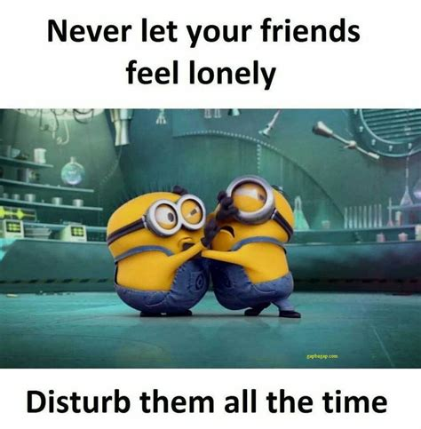 Funny Memes For Friends - 1000 ideas about minion meme on pinterest minion jokes