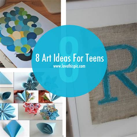 arts and crafts projects for teenagers 8 ideas for